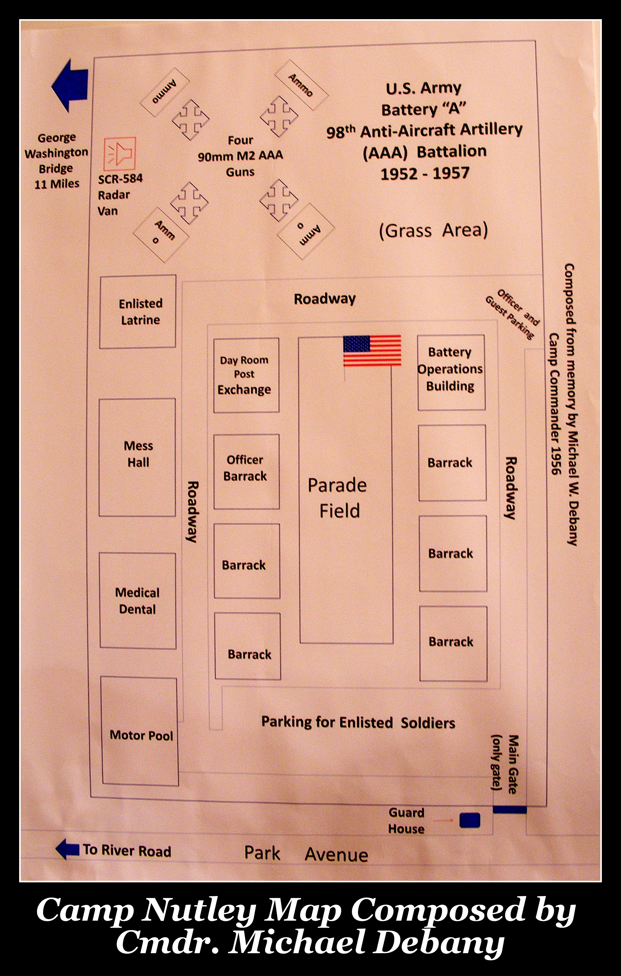 Camp Nutley layout, supplied by former commander Michael W. DeBany
