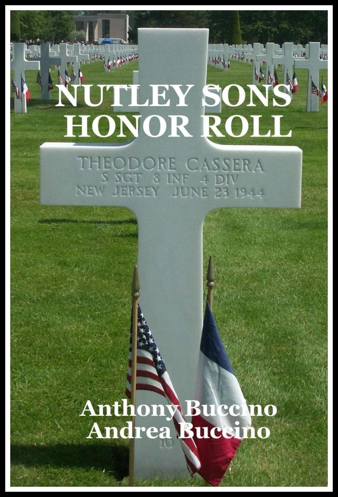 Nutley Sons Honor Roll, Remembering the Men Who Paid for Our Freedom
